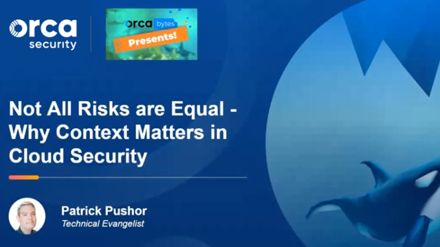 Not All Risks are Equal - Why Context Matters in Cloud Security
