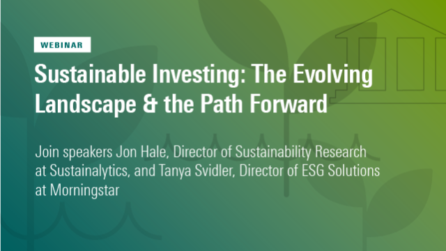Sustainable Investing: The Evolving Landscape & the Path Forward
