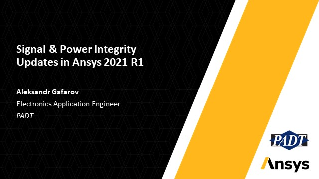 Signal & Power Integrity Updates in Ansys 2021 R1