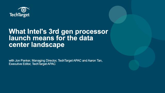 What Intel's 3rd Gen Xeon® processor launch means for the data center landscape
