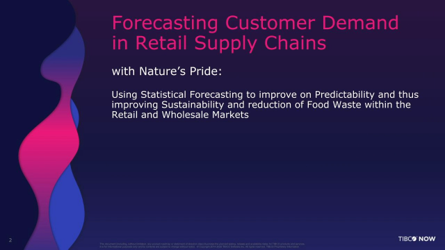 Forecasting Customer Demand in Retail Supply Chains with Nature's Pride