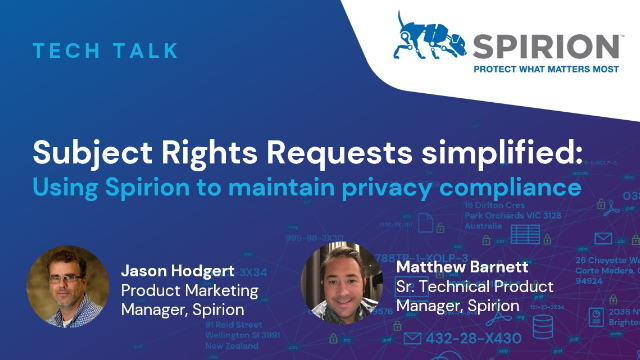 Subject Rights Requests simplified: Using Spirion to maintain privacy compliance