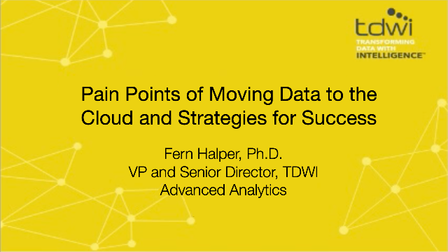 Pain Points of Moving Data to the Cloud and Strategies for Success