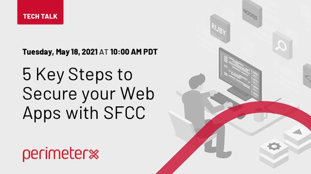 Tech Talk Episode 1:  5 Steps to Secure your Web Apps with SFCC