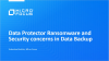 Data Protector Ransomware and Security concerns in Data Backup