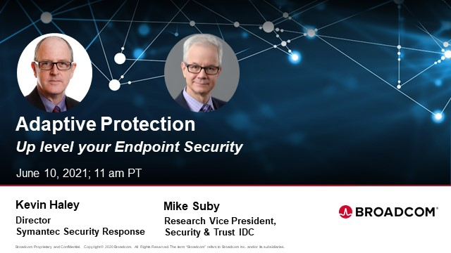 Adaptive Protection - Level Up Your Endpoint Security