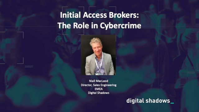 Initial Access Brokers: The Role in Cybercrime