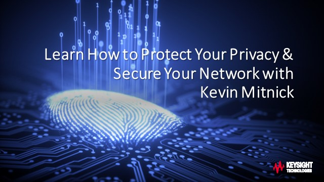 Learn How to Protect Your Privacy & Secure Your Network with Kevin Mitnick