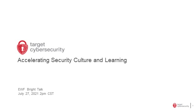 Accelerating Security Culture & Learning