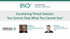 Countering Threat Evasion: You Cannot Stop What You Cannot See!