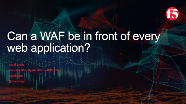 Can a WAF be in front of every web application?