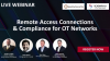 Remote Access Connections & Compliance For OT Networks - SCADAfence & Ipsiety