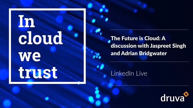 The Future is Cloud: A discussion with Jaspreet Singh and Adrian Bridgwater