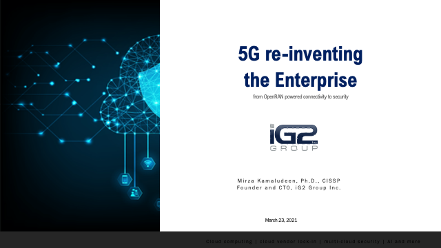 5G Re-Inventing the Enterprise