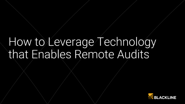 How To Leverage Technology that Enables Remote Audits