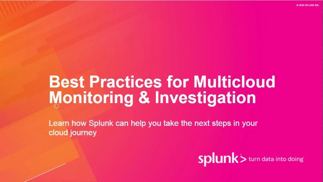 BestPractices for Multicloud Monitoring & Investigation