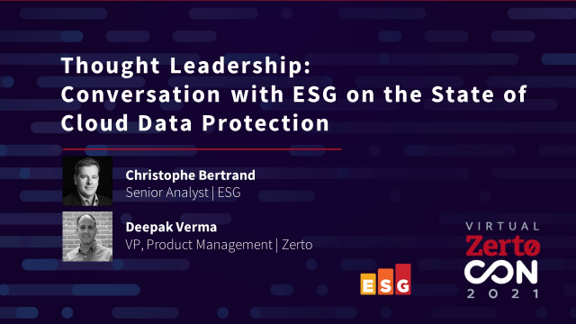 Thought Leadership Conversation with ESG on the State of Cloud Data Protection