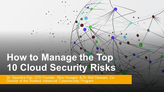 How to Manage the Top 10 Cloud Security Risks
