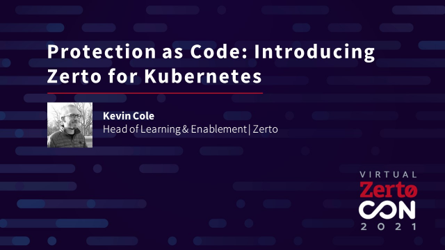Data Protection as Code: Introducing Zerto for Kubernetes