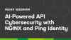 AI-Powered API Cybersecurity with NGINX and Ping Identity