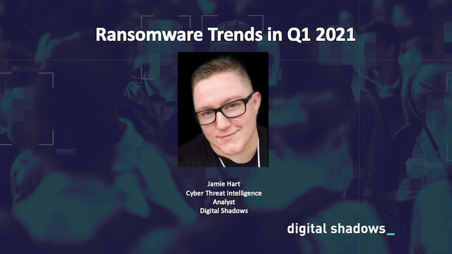 Ransomware Trends in Q1 2021