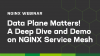 Data Plane Matters! A Deep Dive and Demo on NGINX Service Mesh