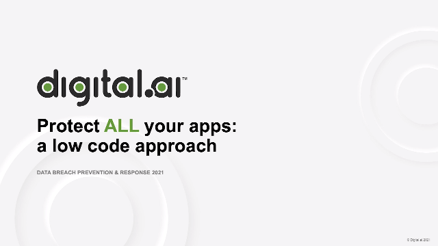 Protect ALL your apps: A low code approach