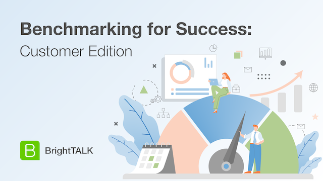 Benchmarking Yourself for Success: The Customer Edition