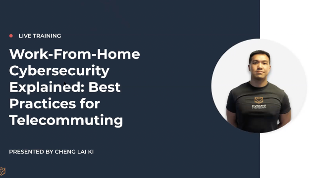 Work-From-Home Cybersecurity Explained: Best Practices For Telecommuting