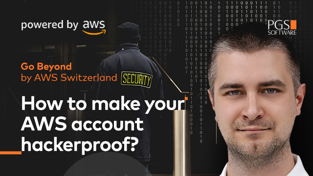 How to Make Your AWS Account Hackerproof?