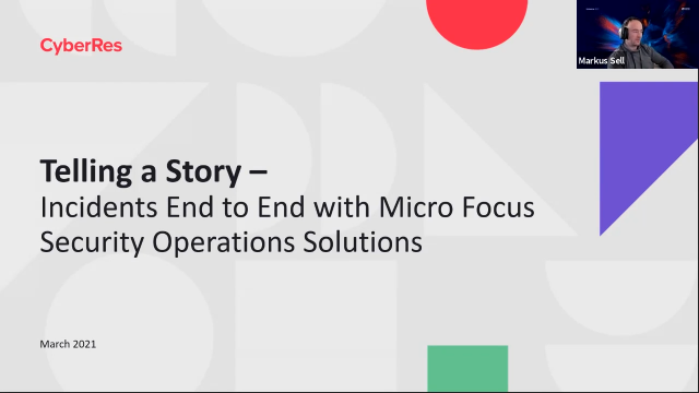 Telling a Story – Incidents End to End with Micro Focus Security Operations