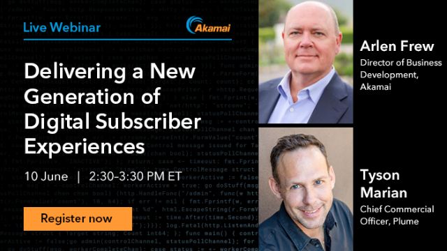 Delivering A New Generation of  Digital Subscriber Experiences