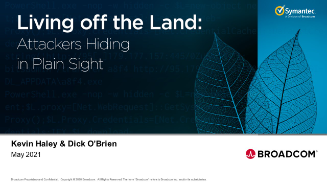 New Symantec Research: Attackers Hiding in Plain Sight