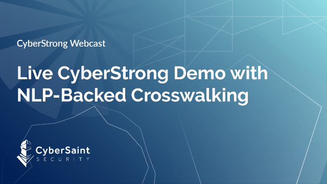 CyberStrong Webcast: Live Demo of NLP-Backed Cross-mapping Abilities