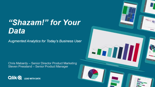 """""""Shazam!"""" for Your Data: Augmented Analytics for Today's Business User"""