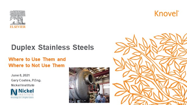 Duplex Stainless Steels – where to use them and where not to use them