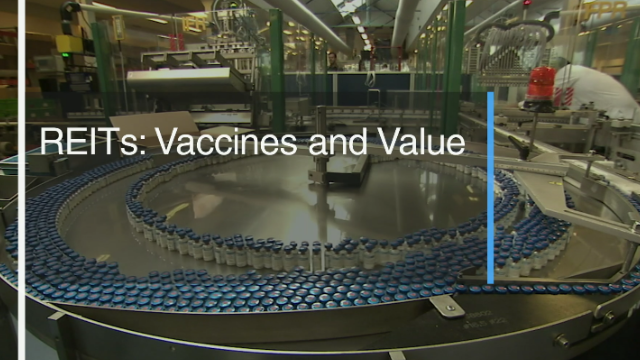 REITs: Vaccines and Value