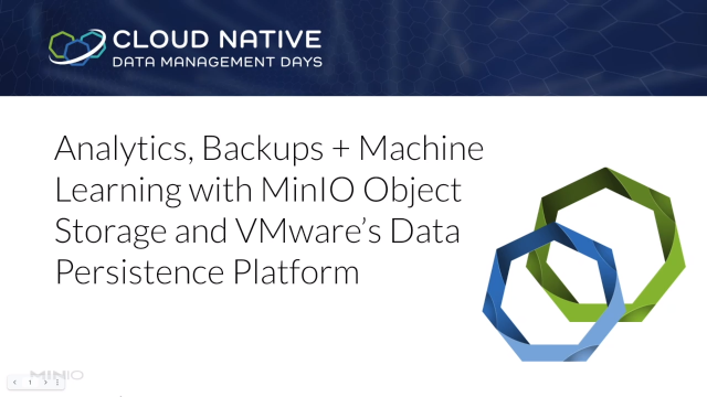 Analytics, Backups + Machine Learning with MinIO Object Storage + VMware DPP