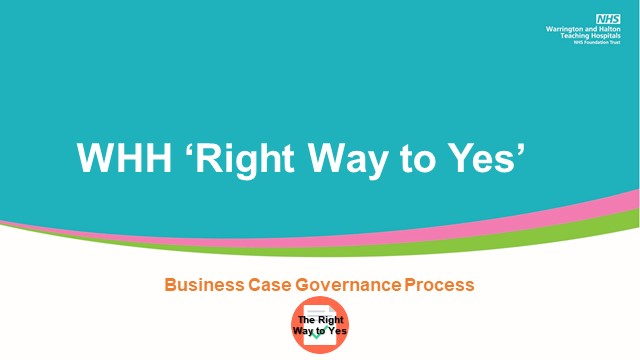 The Right Way to Yes – Business Case Governance