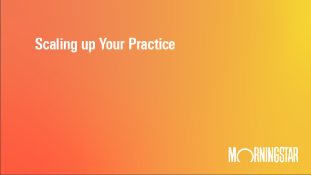 Scaling up your practice