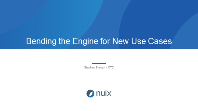 Bending the Engine for New Use Cases