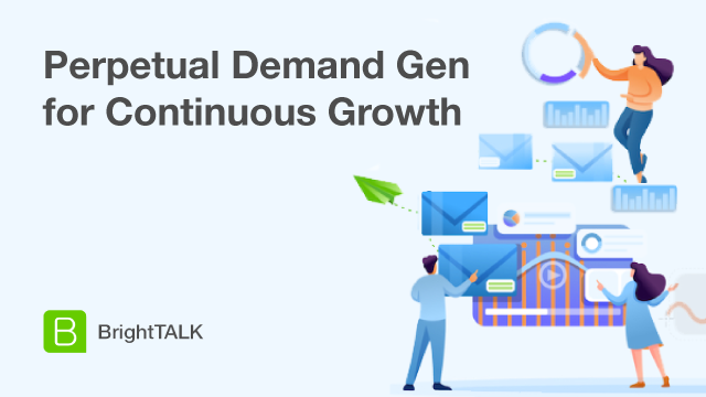 Perpetual Demand Gen for Continuous Growth