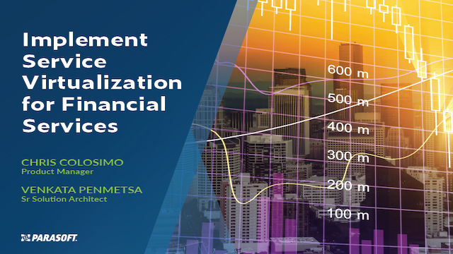 Implement Service Virtualization for Financial Services
