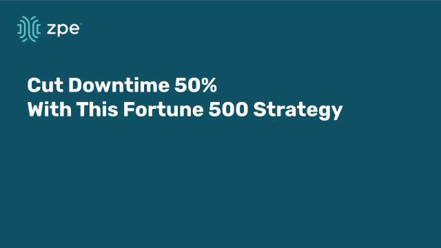 Cut downtime 50% with this Fortune 500 strategy