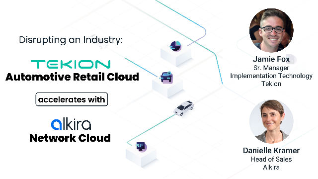 Born-in-the-Cloud Tekion Accelerates Business with Alkira Network Cloud