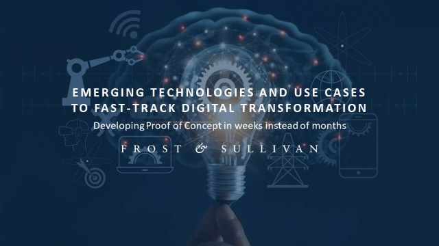 Emerging Technologies and Use Cases to Fast-Track Digital Transformation