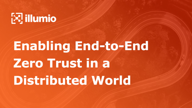 Enabling End-to-End Zero Trust in a Distributed World