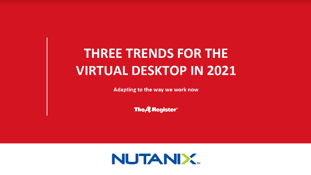 3 trends for the virtual desktop in 2021