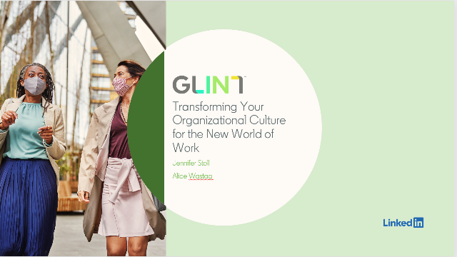 Transforming Your Organizational Culture for the New World of Work