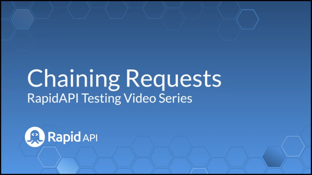 Chaining Requests   API Testing 101